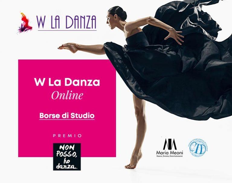 """Borse di Studio W La Danza Festival 2021 - Premio """"Non Posso, Ho Danza!"""""""
